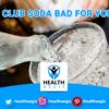 club-soda-bad-for-you